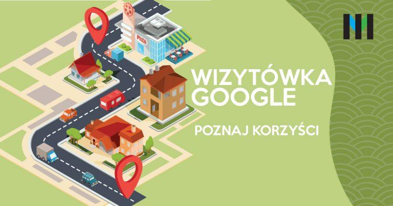 Google Moja Firma, czyli o co chodzi z tymi wizytówkami – cz. 2
