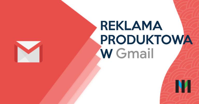 Kampania produktowa wkrótce na Gmailu
